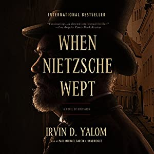 When Nietzsche Wept Audiobook