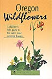 img - for Oregon Wildflowers (Wildflower Series) book / textbook / text book