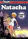 Natacha, tome 5 : Double vol par Mittéï