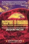 Passport to Magonia : on UFOs, folklore, and parallel worlds