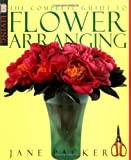 img - for Complete Guide To Flower Arranging (DK Living) book / textbook / text book