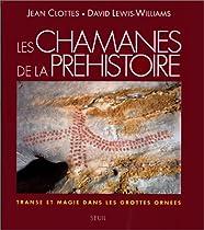 Les chamanes de la préhistoire