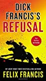 Dick Francis's Refusal (Sid Halley)