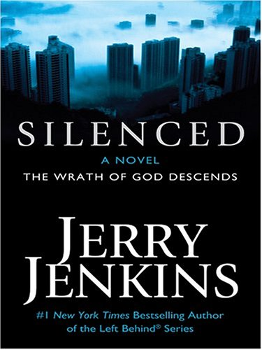 Silenced: The Wrath Of God Descends (Thorndike Press Large Print Basic Series)
