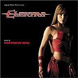 Elektra (Original Motion Picture Score)