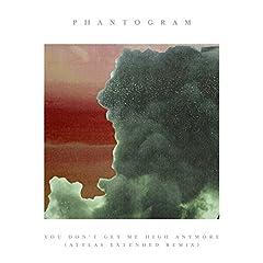 Phantogram, ATTLAS You Don't Get Me High Anymore - ATTLAS Remix cover