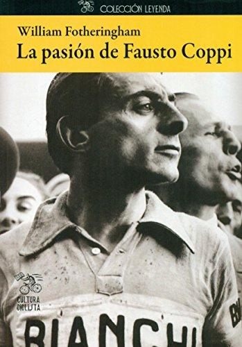 La pasión de Fausto Coppi (Leyenda)