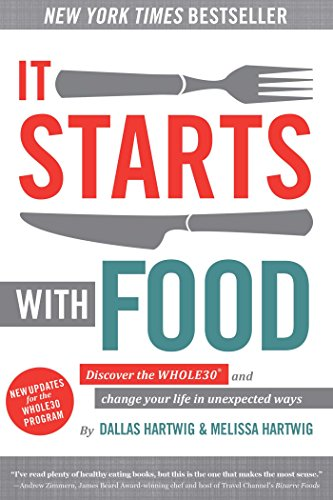 It Starts with Food by Dallas Hartwig & Melissa Hartwig