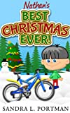 Nathan's Best Christmas Ever!  (Christmas Books for Kids)