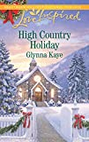 High Country Holiday (Love Inspired)
