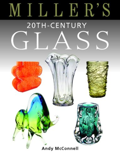 Miller's 20th-Century Glass (Miller's Guides)