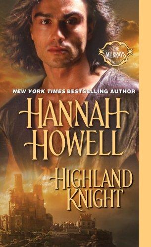 Hannah Howell - Highland Knight (The Murrays)