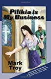 img - for Pilikia Is My Business book / textbook / text book