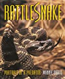 img - for Rattlesnake - Portrait of a Predator book / textbook / text book