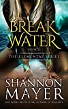 Breakwater (The Elemental Series Book 2) (English Edition)