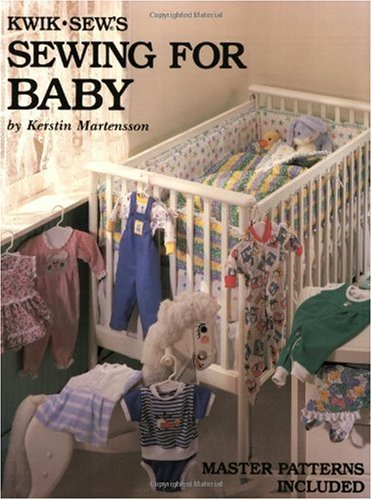 Kwik Sew's Sewing for Baby