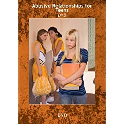 Abusive Relationships for Teens