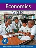 img - for Economics for CSEC CXC A Caribbean Examinations Council Study Guide (Caribbean Examinations Council Study Guides) book / textbook / text book
