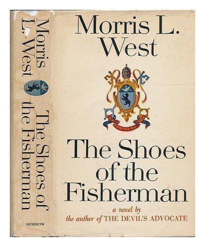 The Shoes of the Fisherman, a Novel 1St edition by West, Morris L. published by William Morrow & Co Hardcover PDF