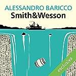 Smith & Wesson | Alessandro Baricco