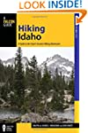 Hiking Idaho: A Guide To The State's...