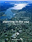img - for Planning in the USA (text only) 3rd (Third) edition by J. B. Cullingworth,R. Caves book / textbook / text book