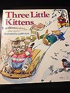 Three Little Kittens by Judith Hunt