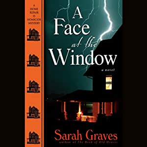 A Face at the Window | [Sarah Graves]