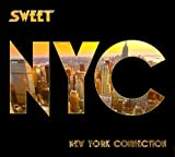New York Connection Import Edition by Sweet (2012) Audio CD