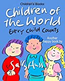 Children's Books: CHILDREN OF THE WORLD: (Fun, Zany, Rhyming Bedtime Story/Picture Book for Beginner Readers About Multicultural Children and Numbers, Ages 2-8)