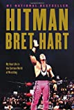 Bret Hart Hitman: My Real Life in the Cartoon World