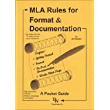 MLA Rules for Format & Documentation: A Pocket Guide [Conforms to 7th Edition MLA] ~ Jill Rossiter