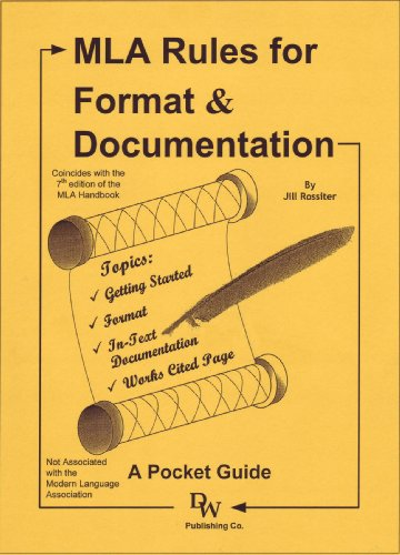 MLA Rules for Format & Documentation: A Pocket Guide [Conforms to 7th Edition MLA] PDF