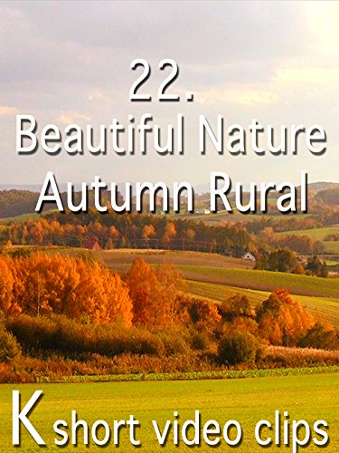 Clip: 22.Beautiful Nature--Autumn Rural