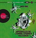 Das infernalische Zombie-Spinnen-Massaker (MP3-Ausgabe)