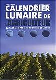 echange, troc Paolo Cadorin - Calendrier lunaire de l'agriculteur : Cultiver mois par mois au rythme de la lune