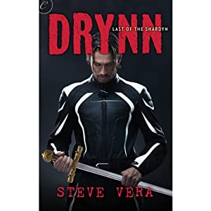 Drynn: Last of the Shardyn, Book One | [Steve Vera]
