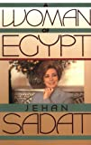 A Woman of Egypt (0743237080) by Jehan Sadat