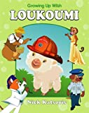 Growing Up With Loukoumi (includes narrated CD) [Hardcover]