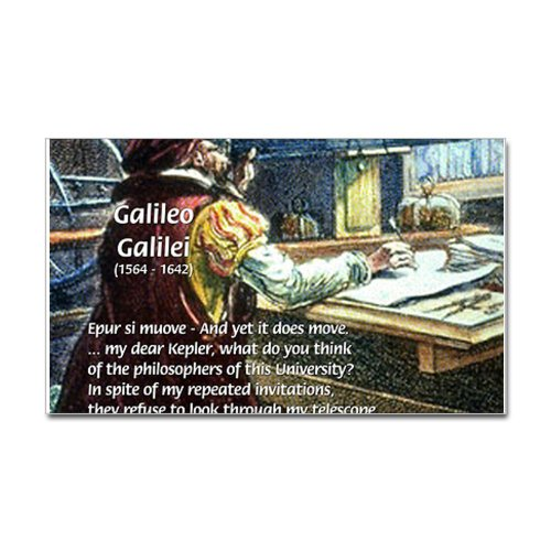 Cafepress Stubborn Resistance Galileo Rectangle Sticker Sticker Rectangle - Standard