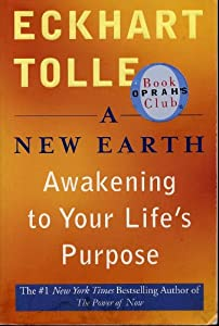 Cover of &quot;A New Earth: Awakening to Your ...