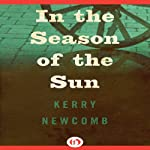 In the Season of the Sun | Kerry Newcomb