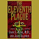 The Eleventh Plague (       UNABRIDGED) by John Marr, John Baldwin Narrated by Adams Morgan