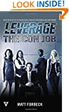 The Con Job (A Leverage Novel)