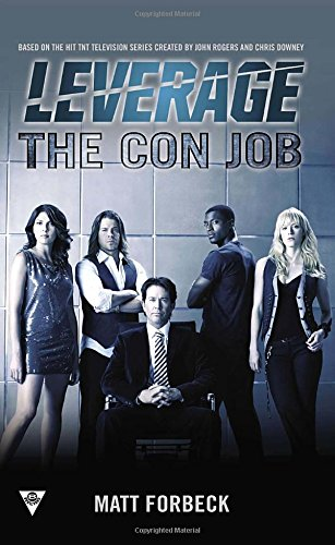 The Con Job (A Leverage Novel)