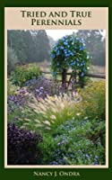 Tried and True Perennials (English Edition)