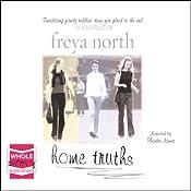 Home Truths | [Freya North]