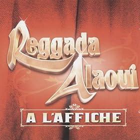 Reggada Alaoui, A l'affiche