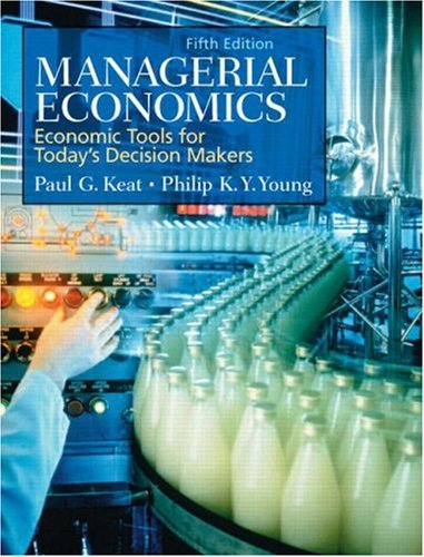 Managerial Economics: Economic Tools for Today's Decision...