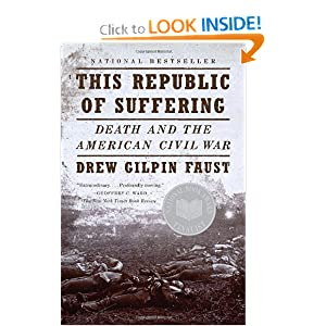 This Republic of Suffering: Death and the American Civil War (Vintage Civil War Library) [Paperback]